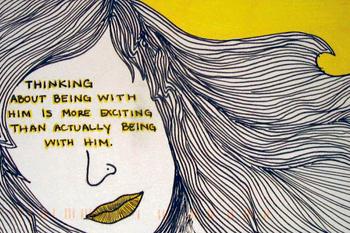 «Думать о том, как мы будем с ним спать, приятнее, чем на самом деле с ним спать»