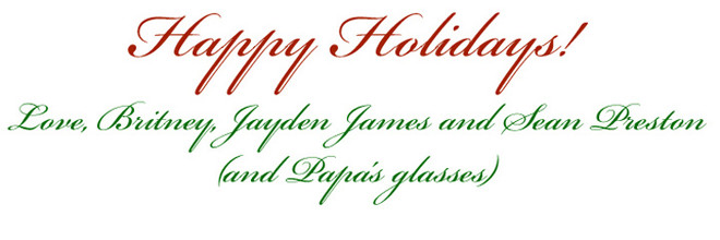 Подпись на открытке гласит: «С любовью, Бритни, Джейден Джеймс и Шон Престон (и папины очки)»