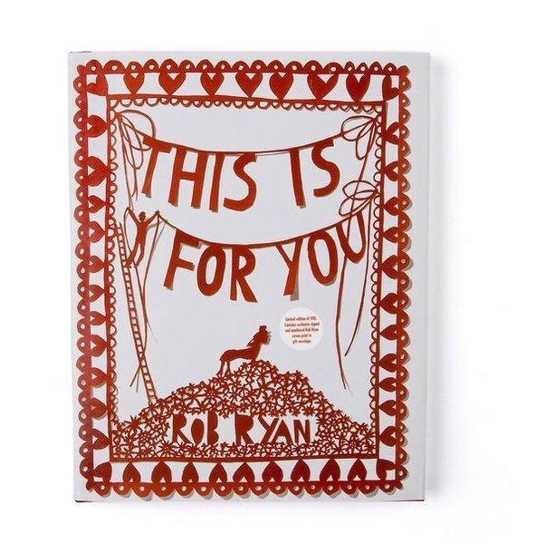"""Книга """"This Is For You"""" художника Rob Ryan, Paul Smith"""