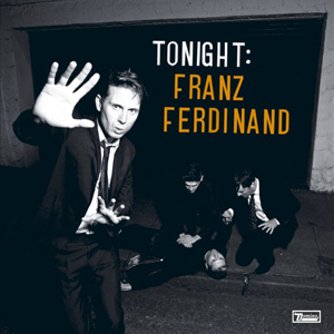 Обложка альбома Tonight: Franz Ferdinand