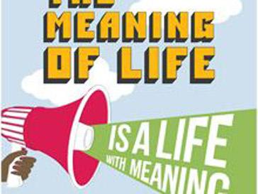 «Смысл жизни – в жизни со смыслом», гласит постер организации