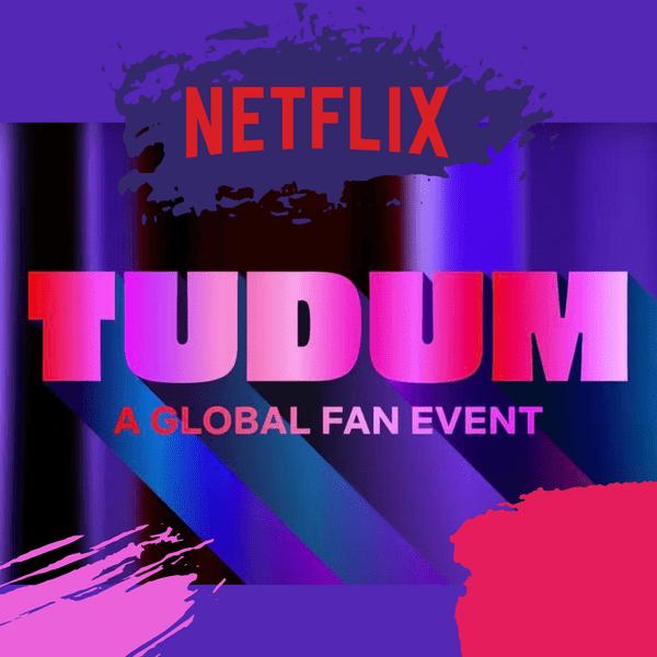Фото №1 - Все самое интересное с мероприятия «Tudum» от Netflix 🔥